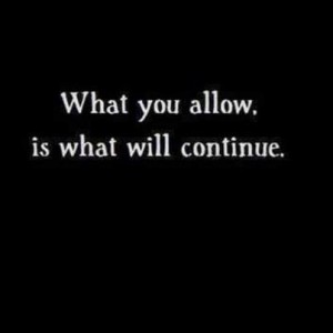 What You Allow Is What Will Continue- Dog Training